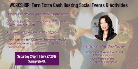 WORKSHOP: Earn Extra Cash Hosting Social Events & Activities (South Bay) tickets