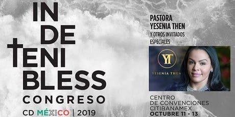 CONGRESO  INDETENIBLESS   MEXICO   2019 entradas