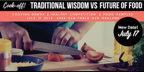 Cook-Off! Traditional Wisdom v. Future of Food tickets