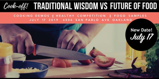 Cook-Off! Traditional Wisdom v. Future of Food
