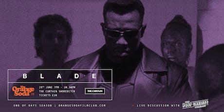"The Orange Soda Film Club screening of ""Blade"" tickets"