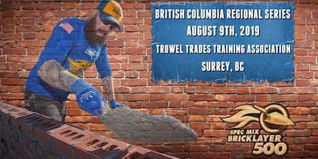 SPEC MIX BRICKLAYER 500 British Columbia Regional Series tickets
