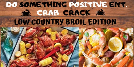 Do Something Positive Ent. Crab Crack tickets