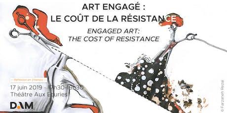 Débat #3 : Art engagé : le coût de la résistance tickets