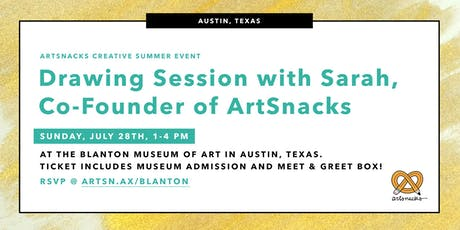 ArtSnacks Summer Drawing Session in Austin, TX tickets