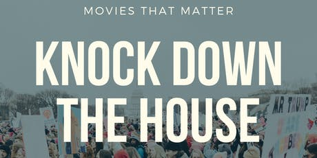 Movies that Matter: Knock Down The House tickets