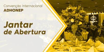 Jantar de Abertura - Convenção ADHONEP 2019