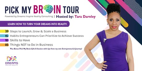 """Pick My Brain"" Tour Powered By Dreams Inspire Reality Consulting ATL tickets"