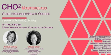 Master Class: How to be a Chief Heart + Happiness Officer (CHO squared!) - Berlin tickets