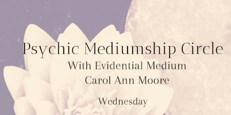 Psychic Mediumship Spirit Circle with Carol Ann tickets