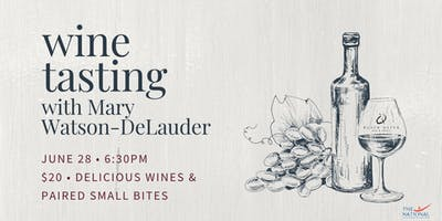 Wine Tasting with Mary Watson-DeLauder