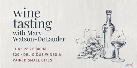 Wine Tasting with Mary Watson-DeLauder tickets