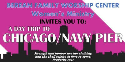 BFWC Women's Fellowship Chicago/Navy Pier Trip