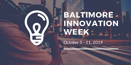 Baltimore Innovation Week 2019