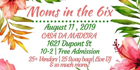 Moms in the 6ix Summer Market tickets