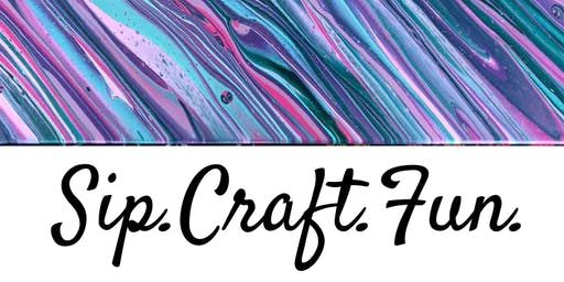 Sip.Craft.Fun. - July - Acrylic Pouring