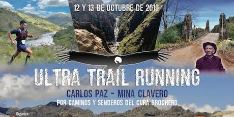 ULTRA TRAIL RUNNING, CARLOS PAZ - MINA CLAVERO 94K-59K-29K/25K y 14K. Individuales y en Equipos.  entradas