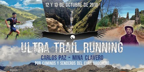 ULTRA TRAIL RUNNING, CARLOS PAZ - MINA CLAVERO 93K-58K-25K y 13K entradas