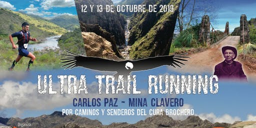 ULTRA TRAIL RUNNING, CARLOS PAZ - MINA CLAVERO 94K-59K-29K/25K y 14K. Individuales y en Equipos.