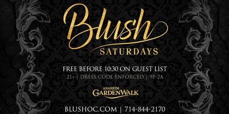Blush Saturdays tickets