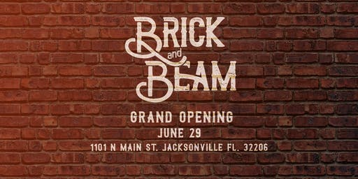 Brick and Beam Grand Opening Celebration
