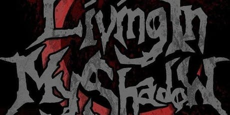 LIVING IN MY SHADOW, OCTOBER, CHAOS ENSUES, ORIGIN OF DISEASE & TWiNVASiON tickets