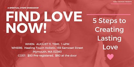 Find Love Now Workshop - Plymouth MA tickets