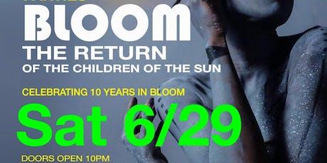 BLOOM   The Return... tickets