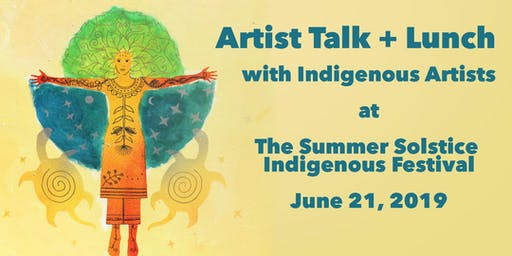 Artist Talk and Lunch with Indigenous Artists