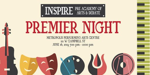INSPIRE Pre-Academy of Arts & Debate: Premier Night
