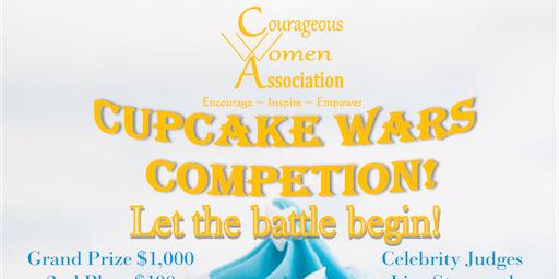 Courageous Women Association's Cupcake Wars Bake-off & Fundraiser!