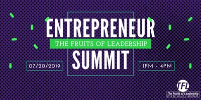 Entrepreneur Summit - The Fruits of Ledership