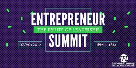 Entrepreneur Summit - The Fruits of Ledership tickets