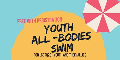 LGBTQ2S+ Youth All-Bodies Swim tickets