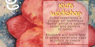 Kid's Batik Workshop