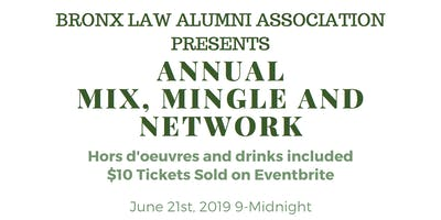 Bronx Law Alumni Association Presents: Annual Mix, Mingle & Network