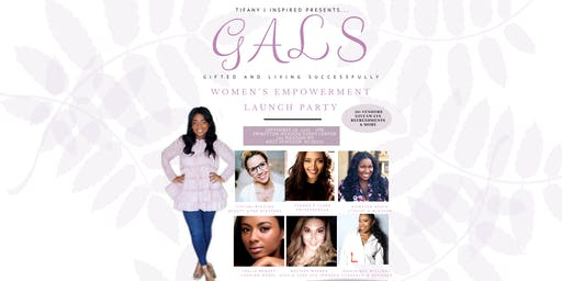 GALS Empowerment Launch Party