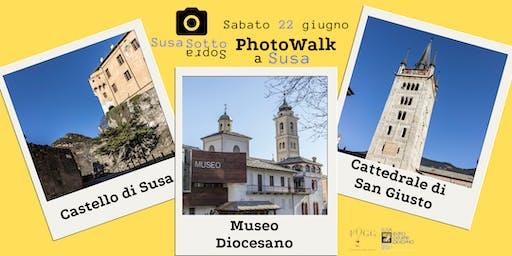 Susa Sotto Sopra: PhotoWalk nelle bellezze di Susa - Val di Susa