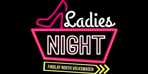 Ladies Night @ Findlay North Volkswagen!