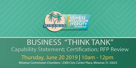 """Business """"Think Tank"""" – Capability Statement; Certification; RFP Review tickets"""
