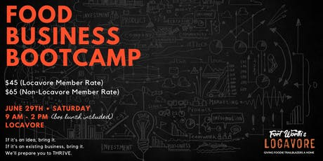 Food Business Boot Camp - The Essentials for Chefs, Caterers, Bakers, Food Trucks, Manufacturers and Aspiring Entrepreneurs tickets