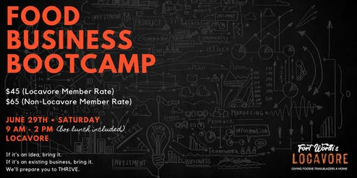 Food Business Boot Camp - The Essentials for Chefs, Caterers, Bakers, Food Trucks, Manufacturers and Aspiring Entrepreneurs