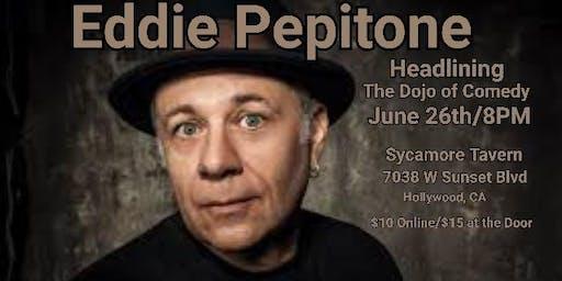 Eddie Pepitone Headlining The Dojo of Comedy
