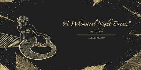 """A Whimsical Night Dream"" tickets"