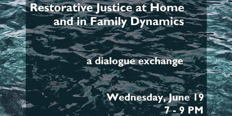 Restorative Justice at Home & in Family Dynamics tickets