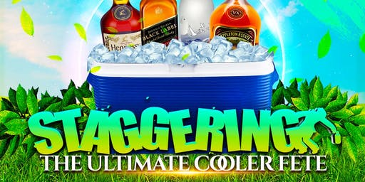 STAGGERING - COOLER FETE