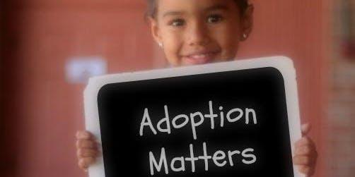 Adoption Matters Seminar - Lafayette 7/9/19