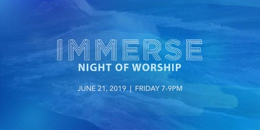 Immerse Night of Worship