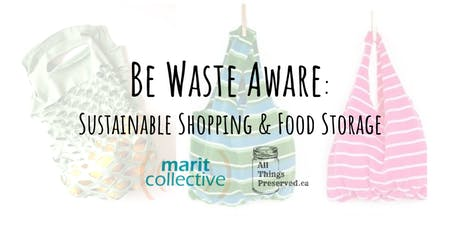 Be Waste Aware: Sustainable Shopping & Food Storage  tickets