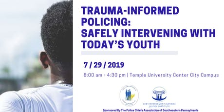 Trauma-Informed Policing: Safely Intervening with Today's Youth tickets